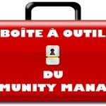 Outils community management à connaître !