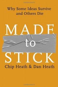 Made to Stick de Chip et Dan Heath