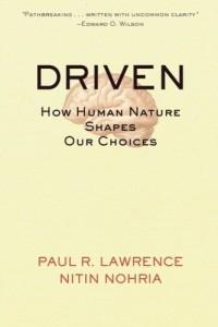 Driven de Paul Lawrence et Nitin Nohria