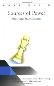 Sources of Power: How People Make Decisions de Gary Klein