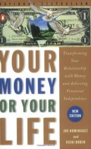Your Money or Your Life de Joel Dominguez & Vicki Robin