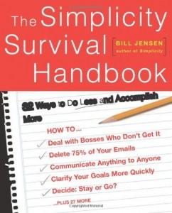 The Simplicity Survival Handbook de Bill Jensen