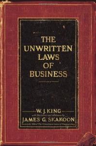 The Unwritten Laws of Business de W.J. King