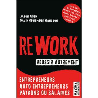 Rework, réussir autrement