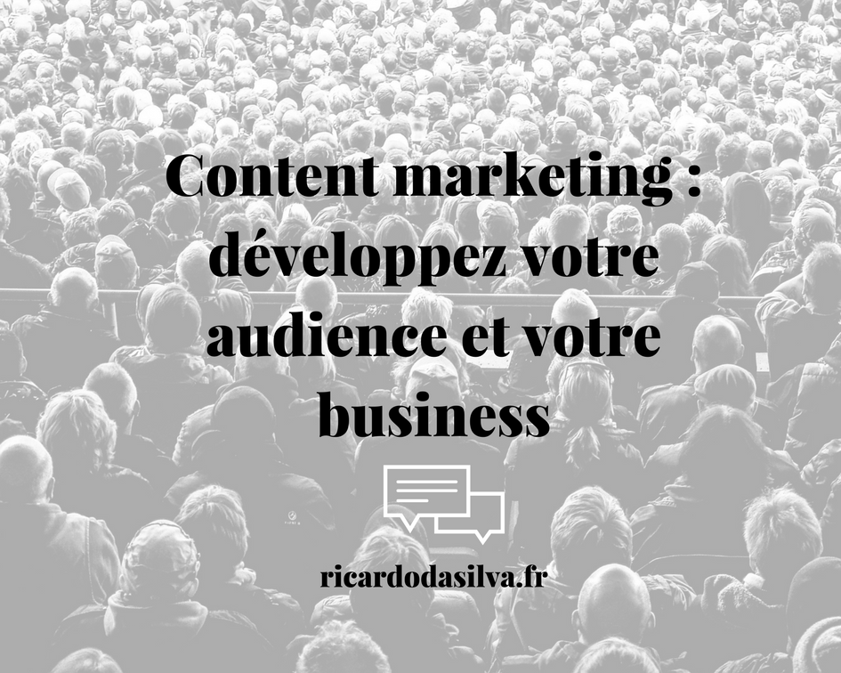 """Image article """"Content marketing : développez votre audience et votre business"""""""