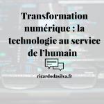 """<span class=""""entry-title-primary"""">La transformation digitale : focus sur l'humain ou la technologie ?</span> <span class=""""entry-subtitle"""">Transformation numérique : la technologie au service de l'humain  </span>"""