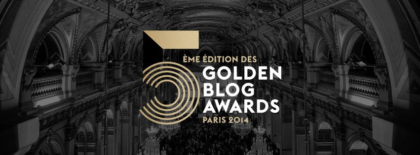 5ème édition des golden blog awards, liste des meilleurs blogs de l'année 2014... des lauréats !
