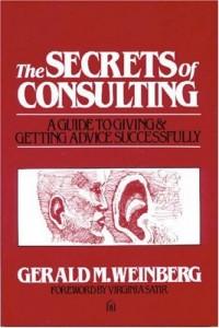 Secrets of Consulting de Gerald M. Weinberg