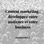 """<span class=""""entry-title-primary"""">Content marketing : développez votre audience et votre business</span> <span class=""""entry-subtitle"""">Un content marketing efficace vend sans vendre</span>"""