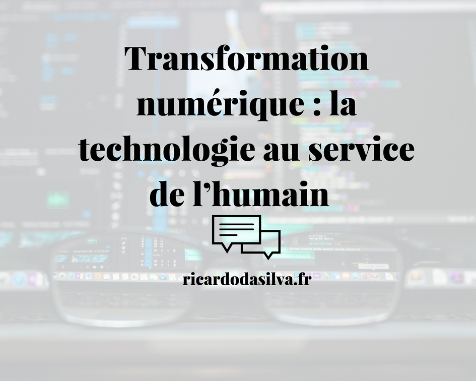 La transformation digitale : focus sur l'humain ou la technologie ?