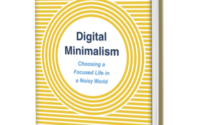 Digital minimalism de Cal Newport : un livre que je conseille à tous ceux qui veulent être plus efficace - Digital Minimalism: Choosing a Focused Life in a Noisy World